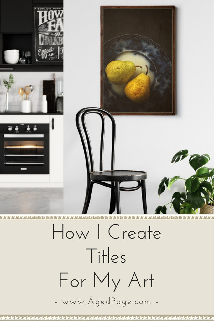 How I Create Titles For My Art