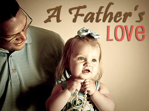 fathers love backgrounds collection