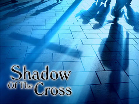 Shadow of the cross background collection