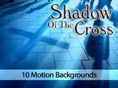 Shadow of the Cross Motion Backgrounds Collection