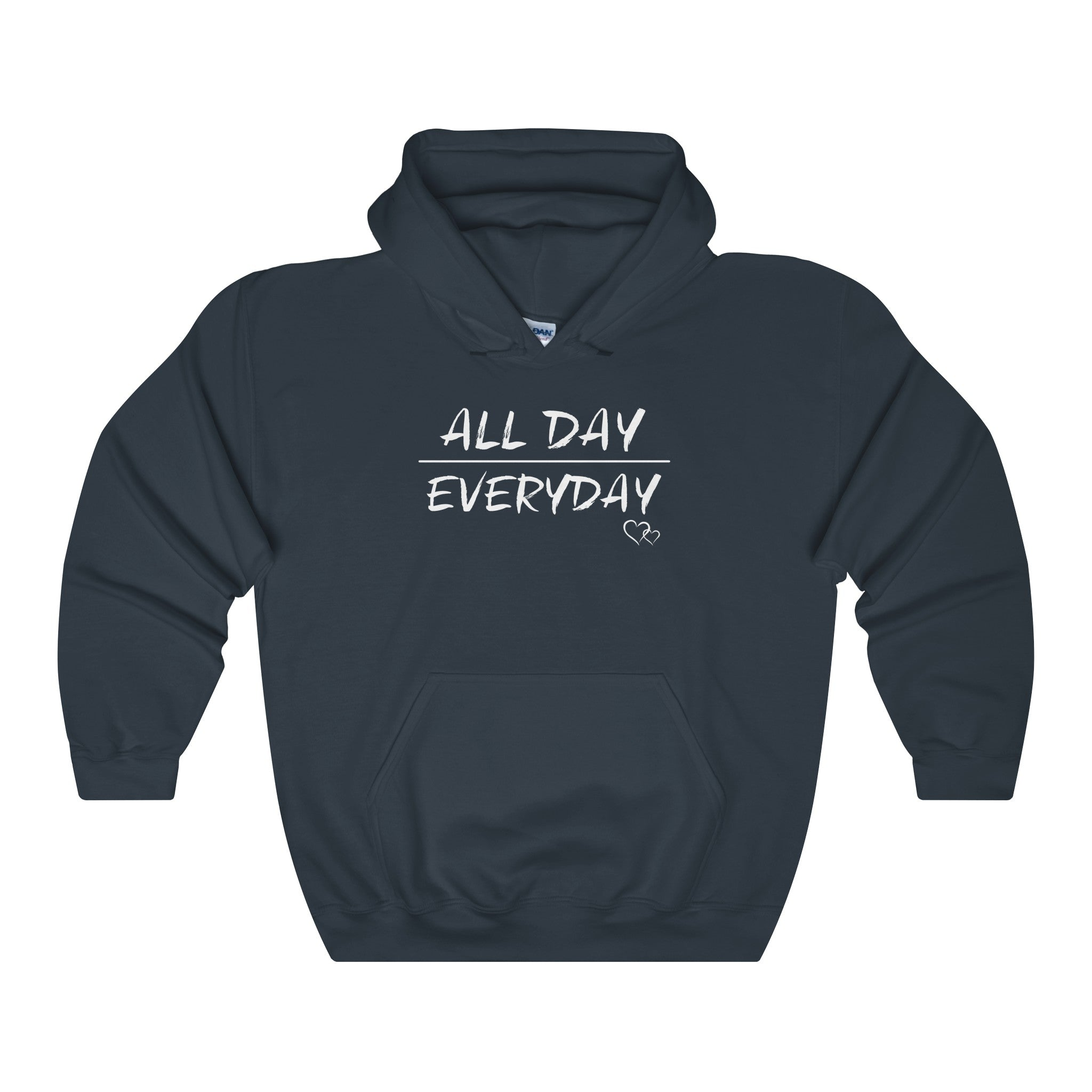 ALL DAY EVERYDAY - Hoodie (Unisex)