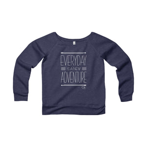 EVERYDAY ADVENTURE - Wide Neck Sweatshirt