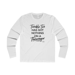 TERRIBLE TWO / THREENAGER - Long Sleeve (Unisex)