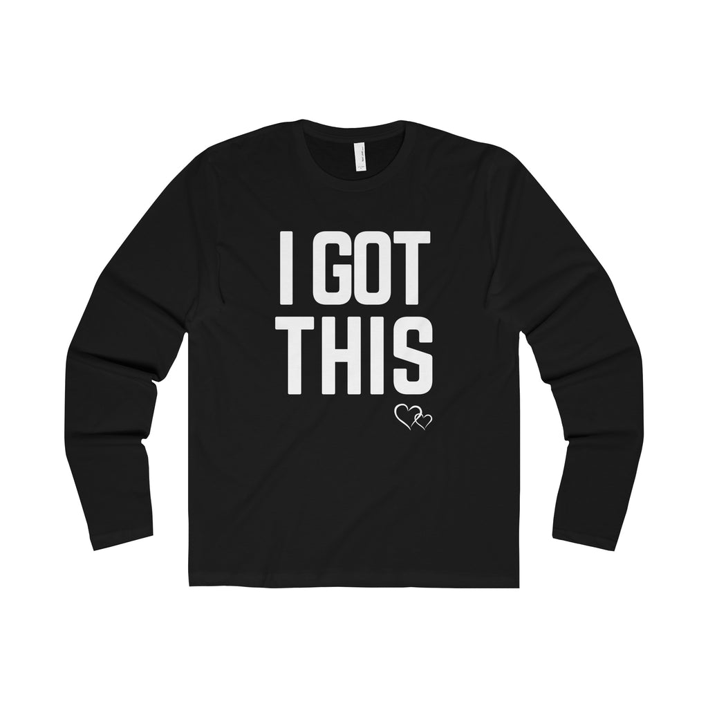 I GOT THIS - Long Sleeve (Unisex)