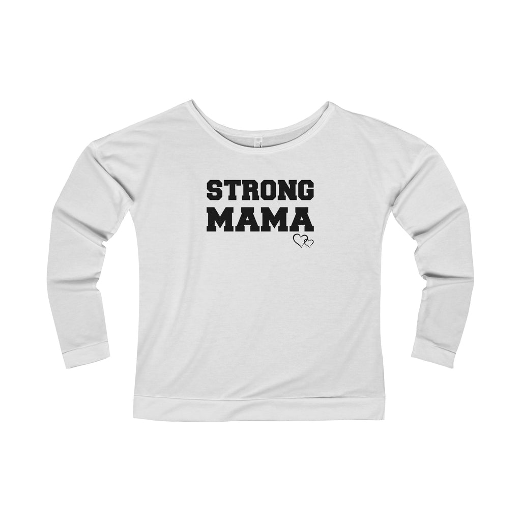 STRONG MAMA - Long Sleeve Scoop Terry T