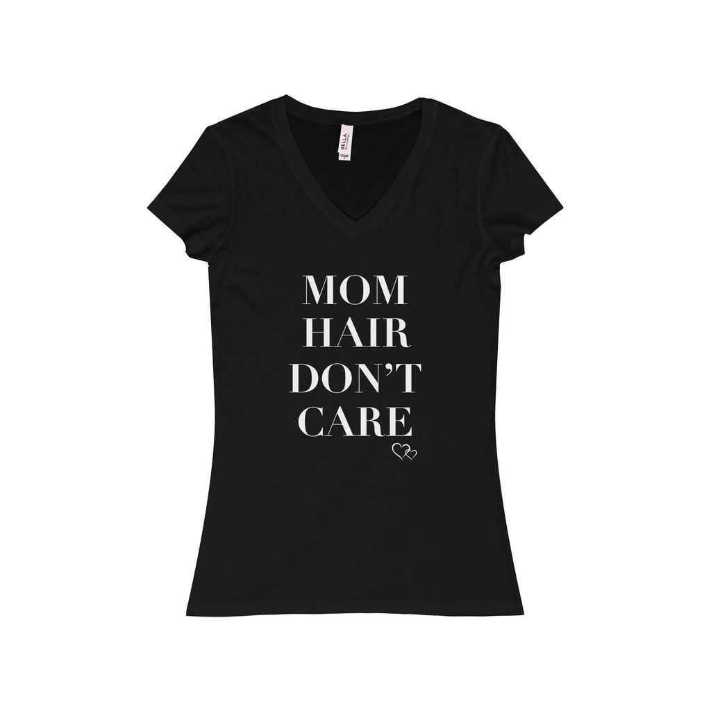 MOM HAIR DON'T CARE - Short Sleeve V