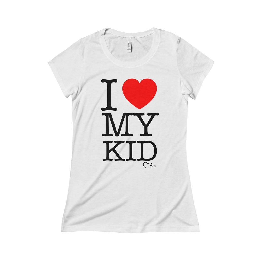I LOVE MY KID - Triblend Short Sleeve