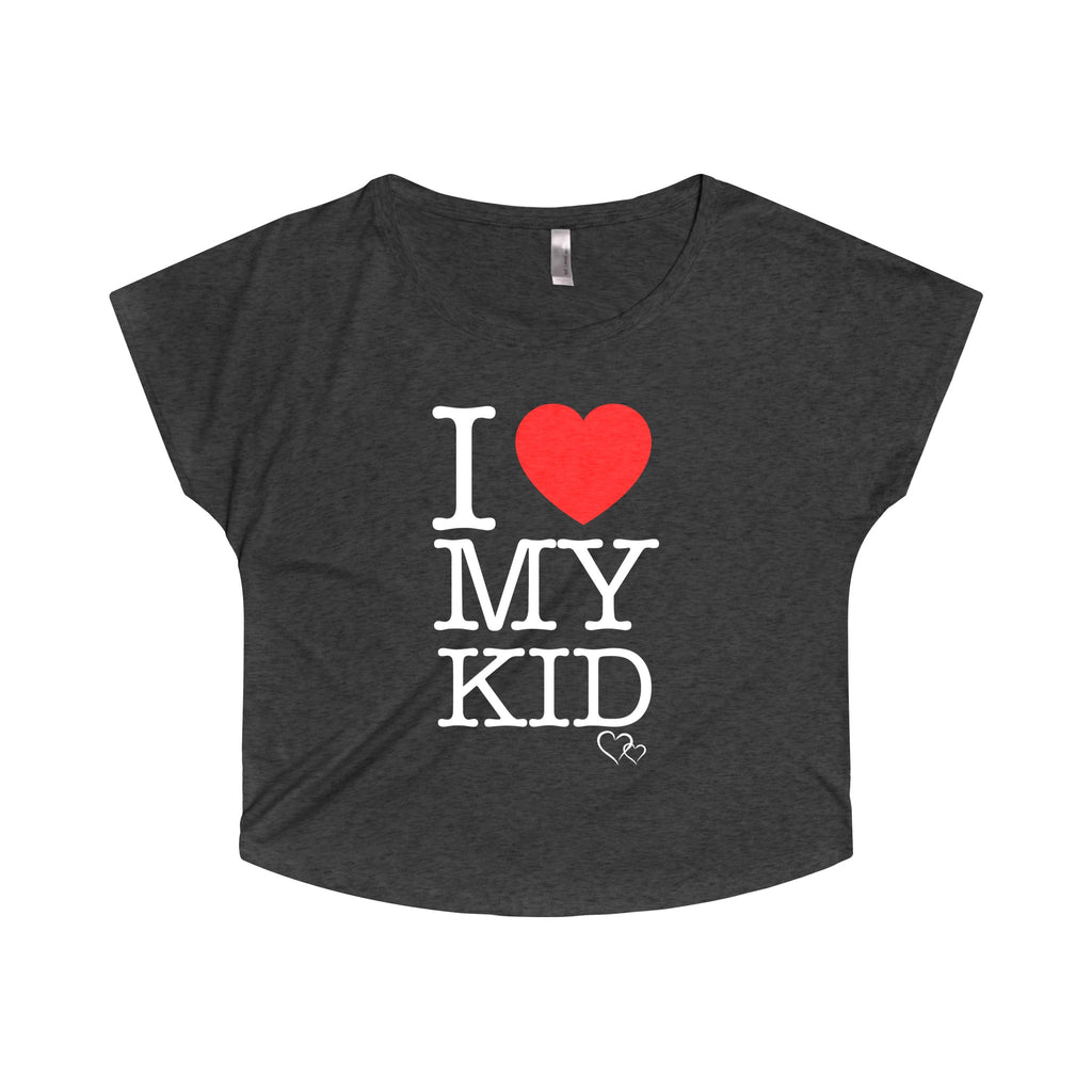 I LOVE MY KID - Loose Dolman Sleeve