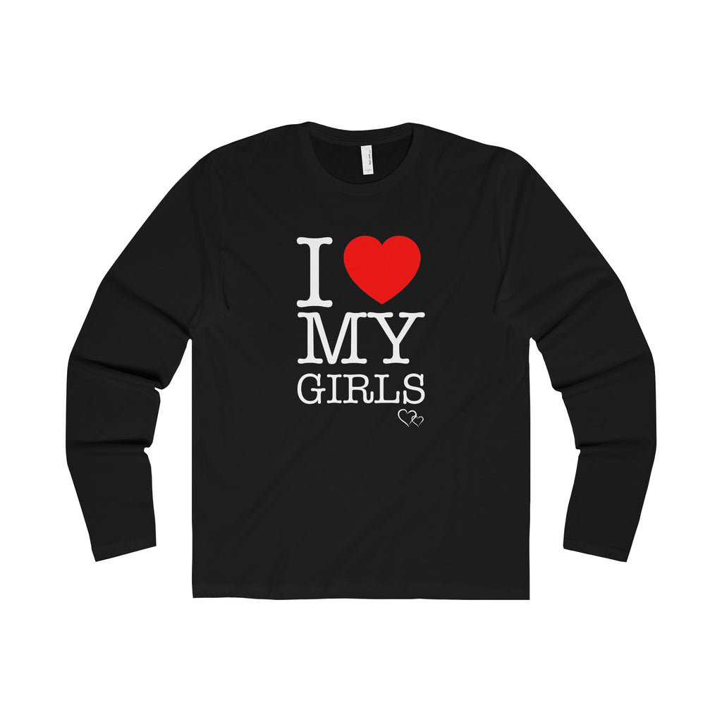 I LOVE MY GIRLS - Long Sleeve (Unisex)