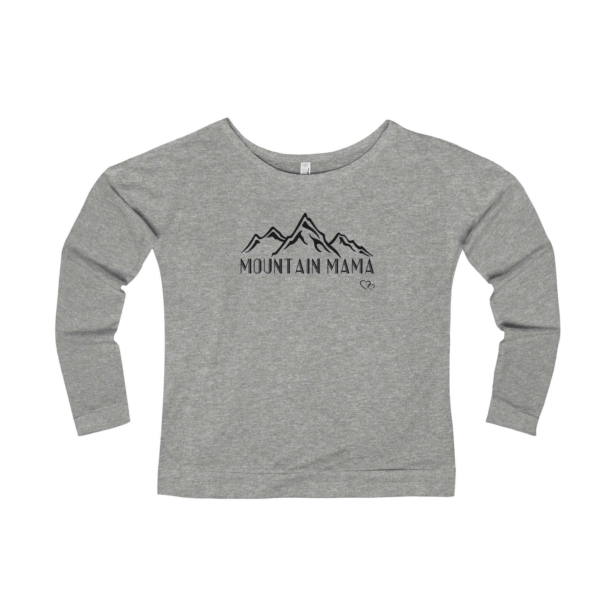 MOUNTAIN MAMA - Long Sleeve Scoop Terry T