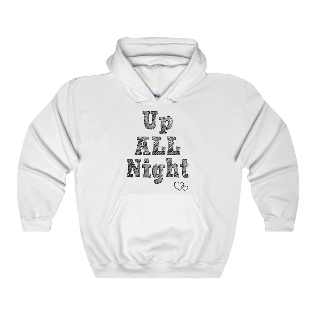 UP ALL NIGHT - Hoodie (Unisex)