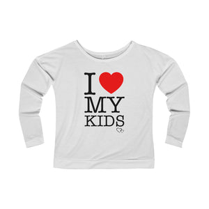I LOVE MY KIDS - Long Sleeve Scoop Terry T