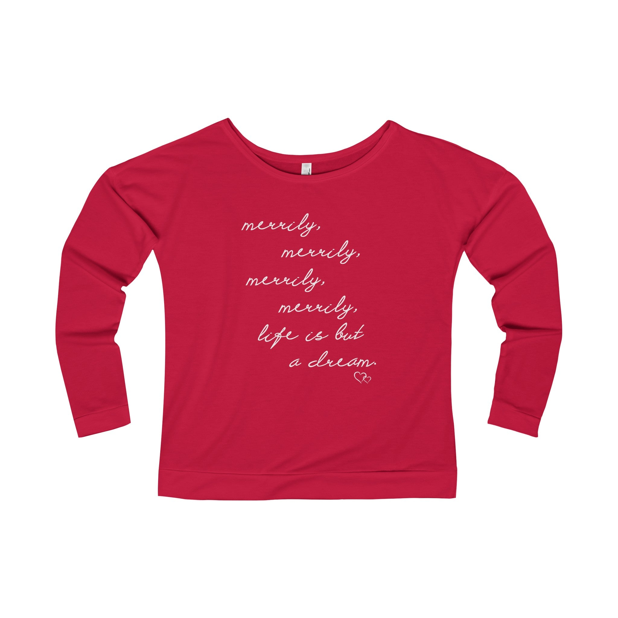 MERRILY, MERRILY - Long Sleeve Scoop Terry T