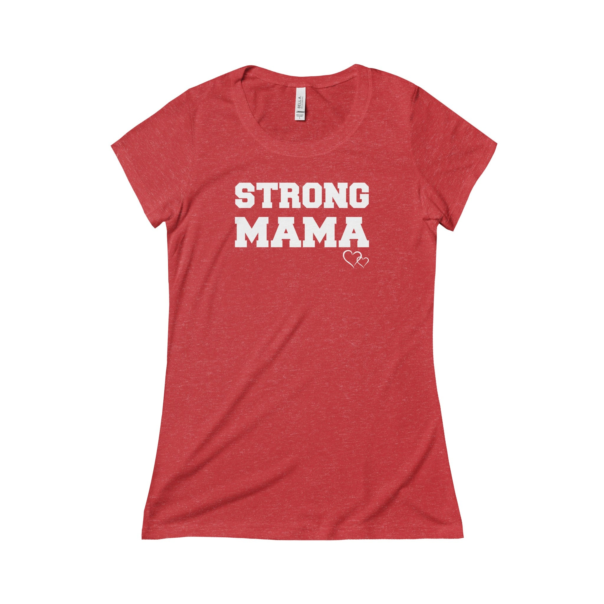 STRONG MAMA - Triblend Short Sleeve