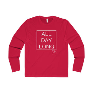 ALL DAY LONG - Long Sleeve (Unisex)