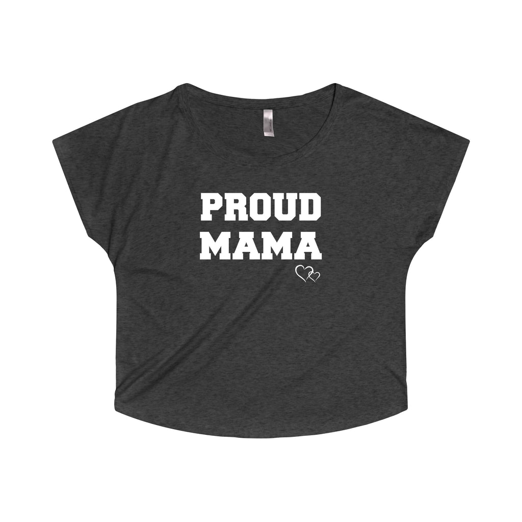 PROUD MAMA - Loose Dolman Sleeve