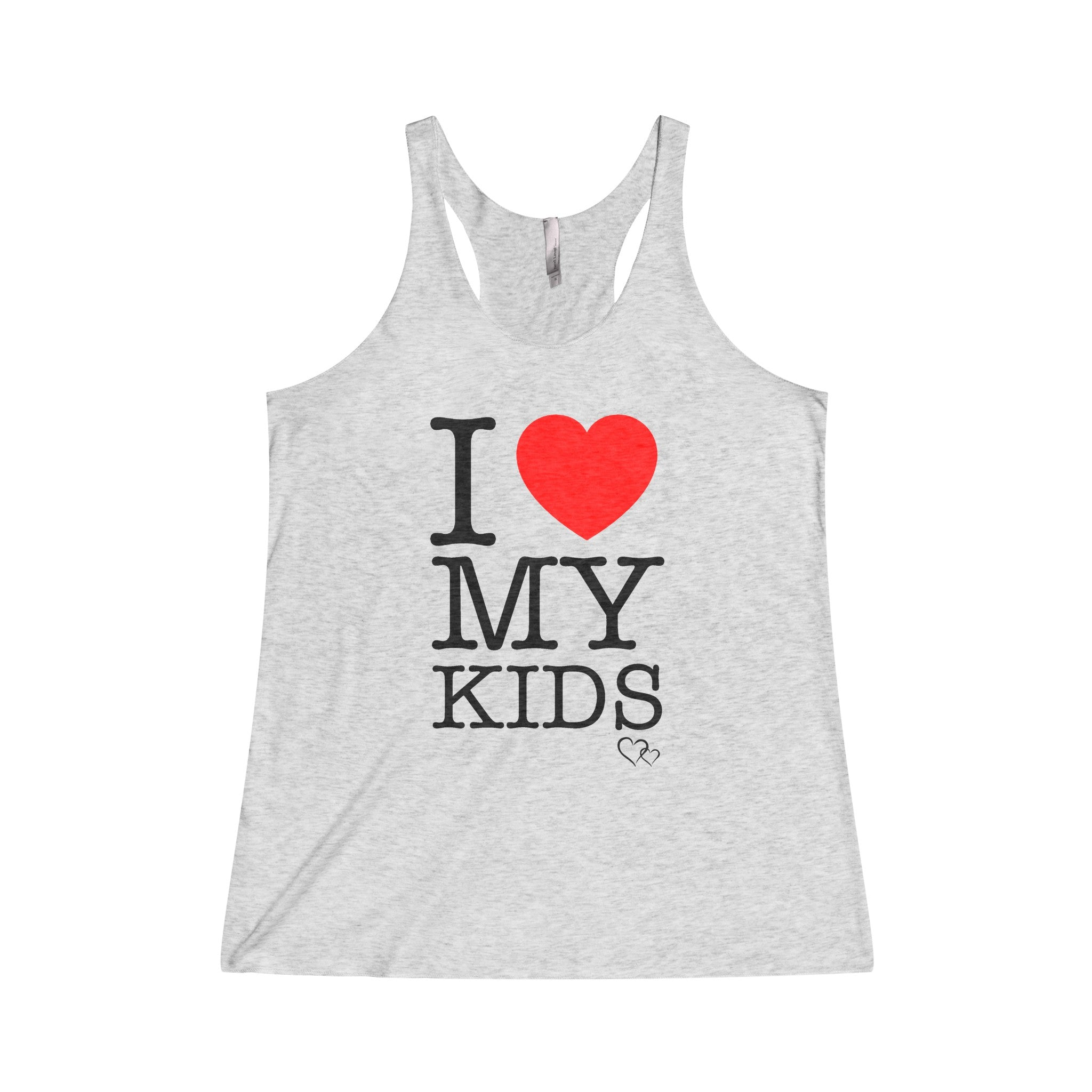 I LOVE MY KIDS - Racerback Tank
