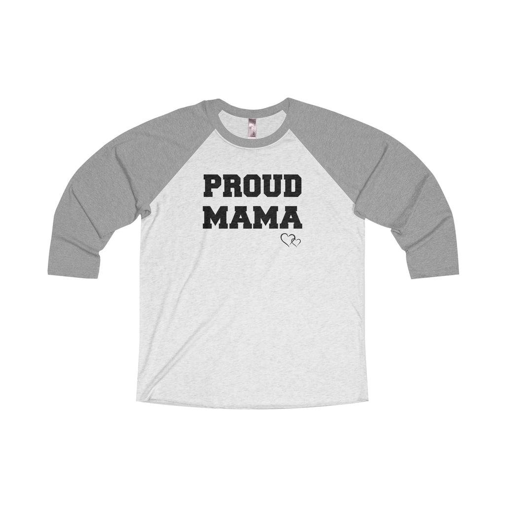 PROUD MAMA - Baseball 3/4 Sleeve (Unisex)