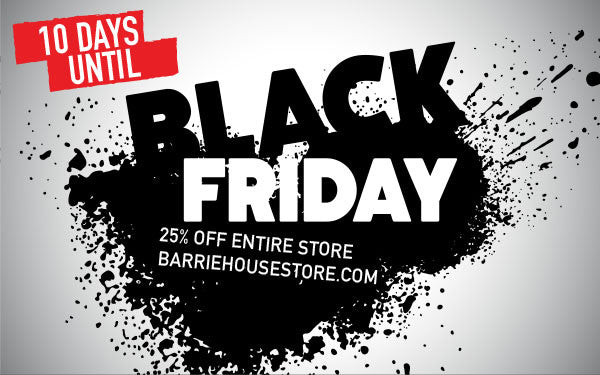 10 Days Until Our Black Friday Sale