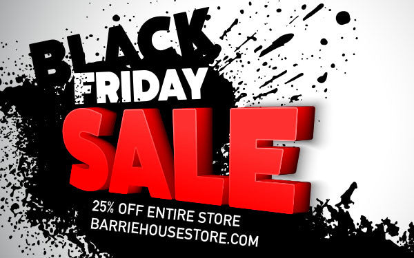 Barrie House Black Friday Will Be Here Soon