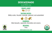 Load image into Gallery viewer, Descafeinado<br>French Press Grind<br>24 x 1.85 oz Frac Pack