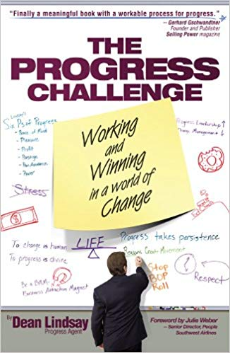 The Progress Challenge - Working and Winning in a World of Change