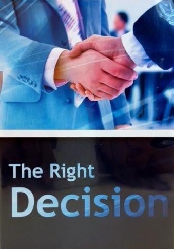 The Right Decision - Mature