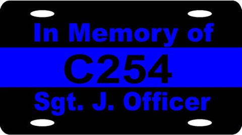 "Blue Line "" In Memory of "" License Plate - FrontLine Designs, LLC"