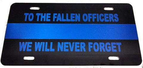 "Blue Line ""Never Forget"" License Plate - FrontLine Designs, LLC"