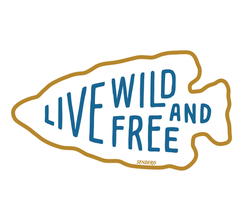Live Wild and Free Sticker
