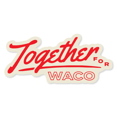 Together For Waco- Script