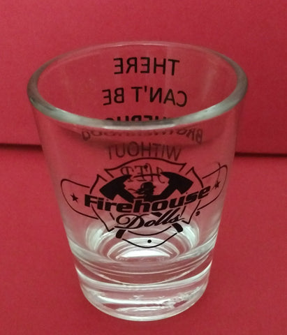 1.5 oz. Firehouse Dolls Shot Glass (US Shipping & Handling INCLUDED)