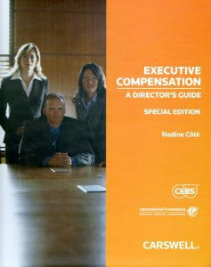 CMS2 Text - Executive Compensation: A Director's Guide (8062) CEBS