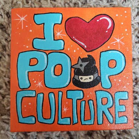 Original I Heart Poop Culture 5x5 Art Canvas - I Heart Poop Culture - Furry Feline Creatives