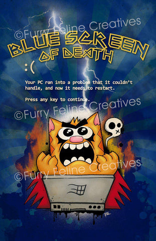 11x17 Blue Screen Of Death Print - Purridge & Friends - Furry Feline Creatives