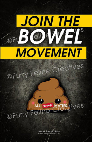 11x17 Bowel Movement Print - I Heart Poop Culture - Furry Feline Creatives