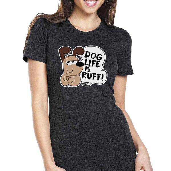 Dog Life is Ruff Women's Tee - Purridge & Friends - Furry Feline Creatives