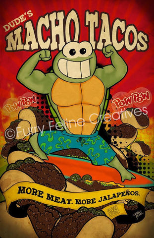 11x17 Dude's Macho Taco Print - Purridge & Friends - Furry Feline Creatives