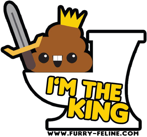 King Of The Throne Poop Reusable Sticker - I Heart Poop Culture - Furry Feline Creatives
