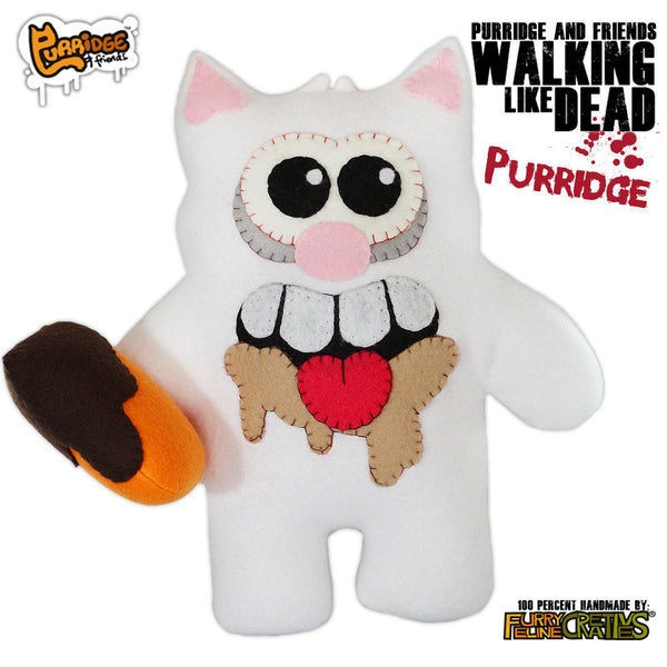 Handmade Walking Like Dead Purridge (Limited Edition) - Purridge & Friends - Furry Feline Creatives