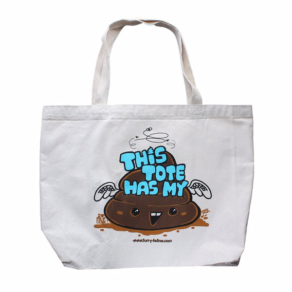 This Tote Has My Shit  (Large Heavy Duty Silkscreened Tote) - I Heart Poop Culture - Furry Feline Creatives