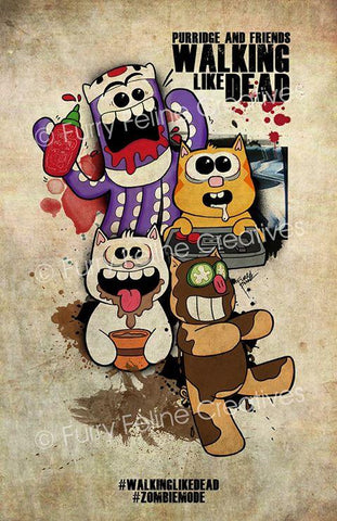 11x17  Walking Like Dead Print - Purridge & Friends - Furry Feline Creatives