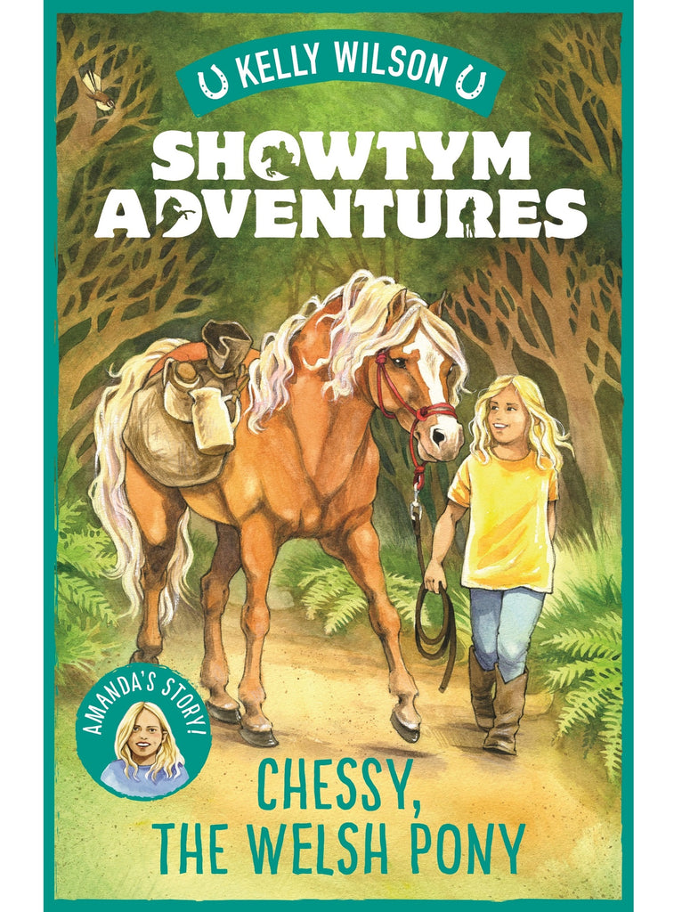 SIGNED Showtym Adventures 4: Chessy, The Welsh Pony