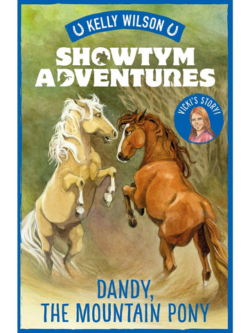 SIGNED Showtym Adventures 1: Dandy, the Mountain Pony