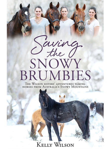 SIGNED Saving the Snowy Brumbies