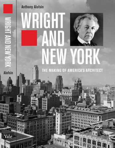 """Wright and New York"" by Anthony Alofsin"