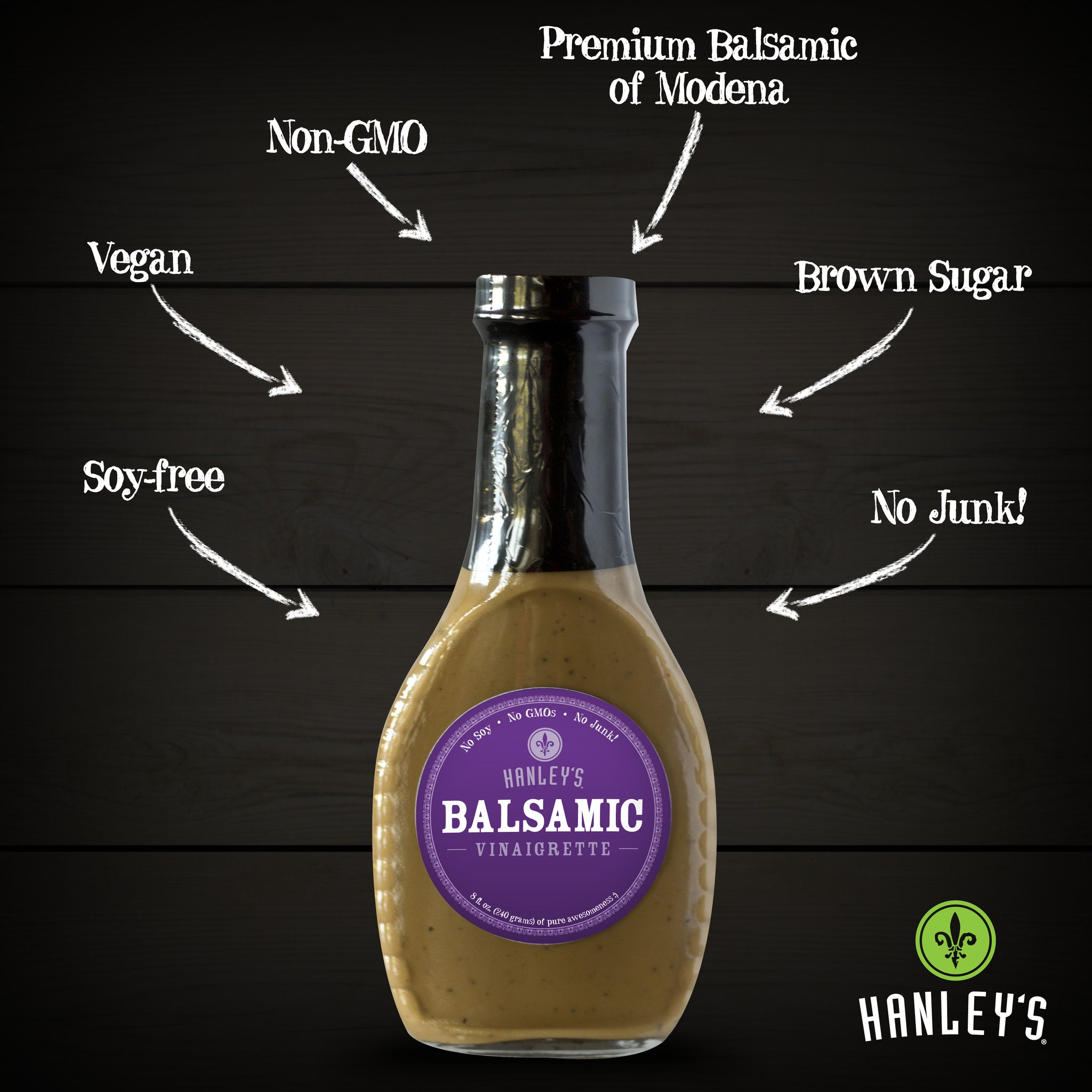Balsamic vinaigrette, Dressings - Hanley's Foods
