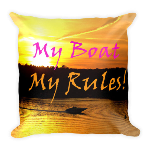 My Boat My Rules! Pillow