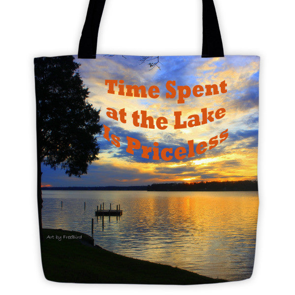 Time Spent at Lake is Priceless Tote bag