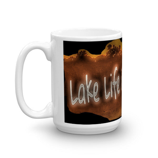Lake Life is the Life for Me Mug